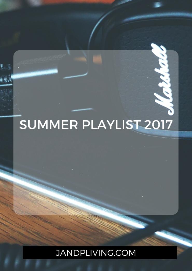SUMMER PLAYLIST 2017 UPDATED