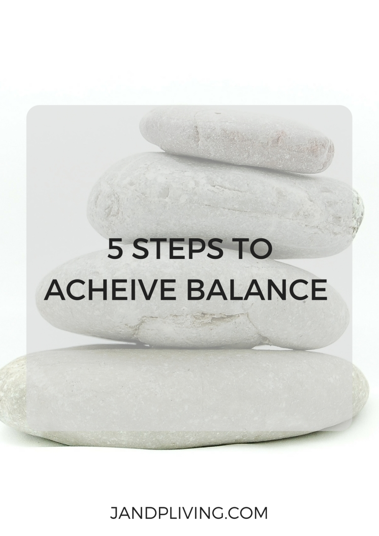 5 STEPS TO ACHEIVE BALANCE SC